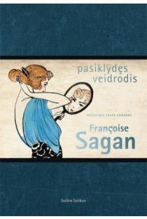 Pasiklydęs veidrodis | Francoise Sagan