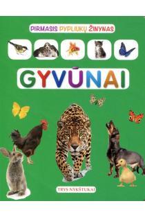 Pirmasis pypliukų žinynas. Gyvūnai (kartoninė knygelė) |