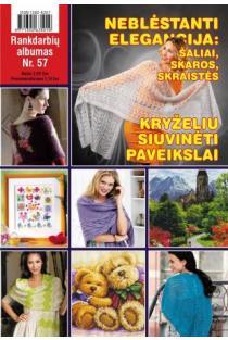 Rankdarbių albumas Nr. 57 | Sud. Kristina Černiauskienė