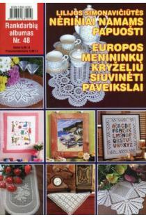 Rankdarbių albumas Nr. 48 | Sud. Kristina Černiauskienė