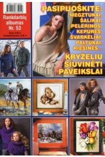 Rankdarbių albumas Nr. 53 | Sud. Kristina Černiauskienė