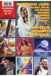 Rankdarbių albumas Nr. 54 | Sud. Kristina Černiauskienė