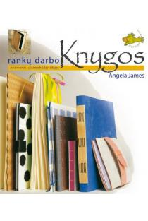 Rankų darbo knygos | Angela James