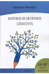 Rašybos ir skyrybos užduotys 11-12 kl. mokiniams. III dalis | Vytautas Šalavėjus