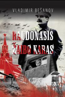 Raudonasis žaibo karas | Vladimir Bešanov