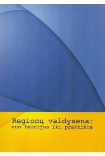 Regionų valdysena: nuo teorijos iki praktikos | Jaroslav Dvorak