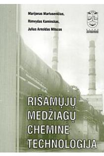 Rišamųjų medžiagų cheminė technologija | Marijonas Martusevičius ir kt.