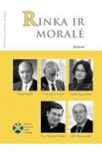 Rinka ir moralė (Ekonominės politikos skaitiniai) | Lietuvos laisvosios rinkos institutas