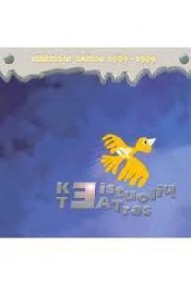 Rinktinės dainos 1989-1999 (CD). Keistuolių teatras   Keistuolių teatras