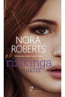 Rizikinga naktis | Nora Roberts
