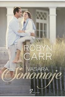 Vasara Sonomoje | Robyn Carr