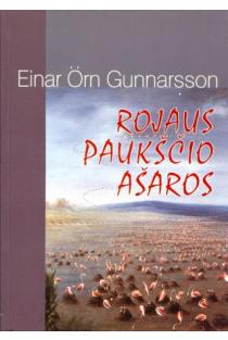 Rojaus paukščio ašaros | Einar Orn Gunnarsson