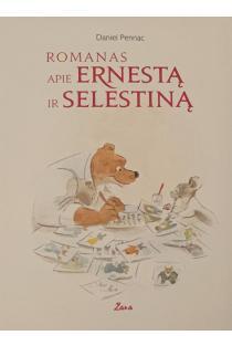 Romanas apie Ernestą ir Selestiną | Daniel Pennac