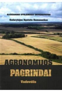 Agronomijos pagrindai | Sud. Kęstutis Romaneckas