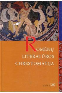 Romėnų literatūros chrestomatija | Sud. Dalia Dilytė