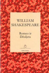 Romeo ir Džuljeta (Literatūros skaitiniai 2) | Viljamas Šekspyras (William Shakespeare)