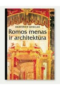 Romos menas ir architektūra | Mortimer Wheeler