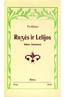 Rožės ir Lelijos. Rūtos atminimui | Vydūnas