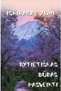 Rytietiškas būdas pasveikti | Ishihara Yumi