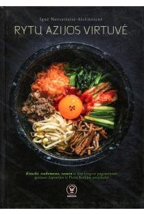 Rytų Azijos virtuvė | Ignė Norvaišaitė-Aleliūnienė