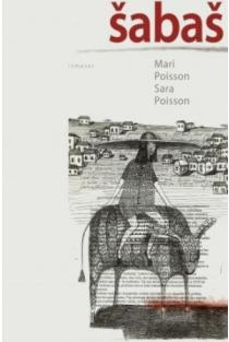 Šabaš | Mari Poisson ir Sara Poisson