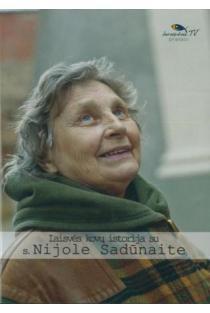 Laisvės kovų istorija su s. Nijole Sadūnaite (DVD) |