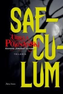 Saeculum   Ursula Poznanski
