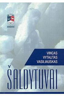 Šaldytuvai | Vincas Vytautas Vasiliauskas