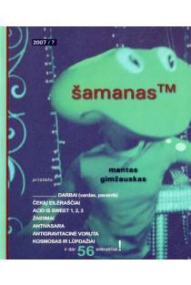 Šamanas | Mantas Gimžauskas