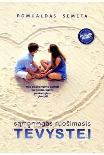Sąmoningas ruošimasis tėvystei | Romualdas Šemeta