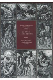 Samuelio Boguslavo Chylinskio Biblija. Senasis testamentas. I tomas | Parengė Gina Kavaliūnaitė