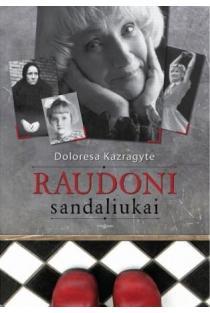 Raudoni sandaliukai | Doloresa Kazragytė