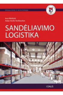 Sandėliavimo logistika (I dalis) | Ieva Meidutė, Aidas Vasilis Vaisliauskas