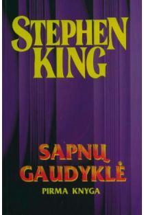 Sapnų gaudyklė. Pirma knyga | Stephen King