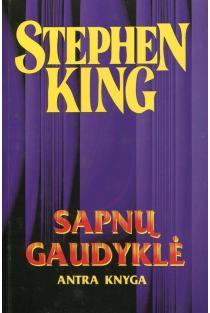 Sapnų gaudyklė. Antra knyga | Stephen King