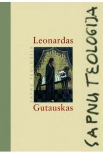 Sapnų teologija | Leonardas Gutauskas