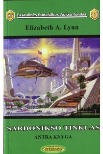 Sardonikso tinklas. Antra knyga. PFAF-346   Elizabeth A. Lynn