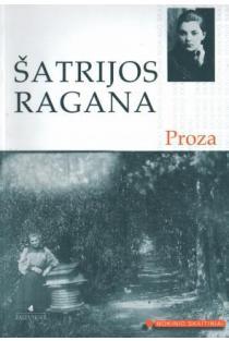 Šatrijos Ragana. Proza (Mokinio skaitiniai) | Šatrijos Ragana