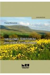 Saugomų teritorijų politika ir valdymas   Pranas Mierauskas