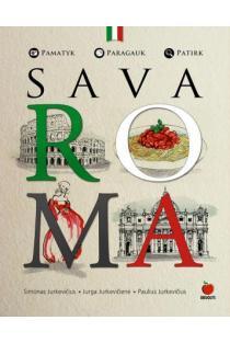 Sava Roma | Paulius Jurkevičius, Jurga Jurkevičienė, Simonas Jurkevičius