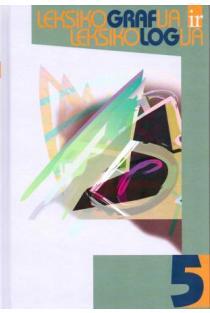 Leksikografija ir leksikologija 5 | Sud. Aurelija Gritėnienė