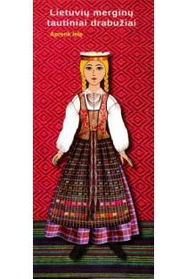 Lietuvių merginų tautiniai drabužiai. Aprenk lėlę  