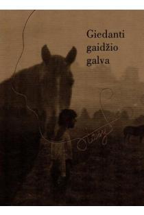 Giedanti gaidžio galva (su CD)   Stasys Eidrigevičius