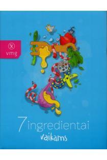 7 ingredientai vaikams | Alfas Ivanauskas