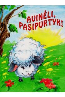 Avinėli, pasipurtyk! |