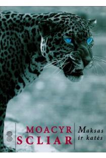 """Maksas ir katės (serija """"Modernioji klasika"""")   Moacyr Scliar"""
