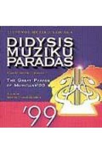 Didysis muzikų paradas - 1999 |