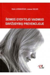 Šeimos gydytojo vaidmuo savižudybių prevencijoje | Rytis Leonavičius, Leonas Valius
