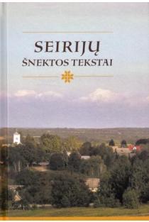 Seirijų šnektos tekstai (su CD) | Sud. Asta Leskauskaitė