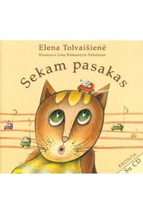 Sekam pasakas (su CD) | Elena Tolvaišienė